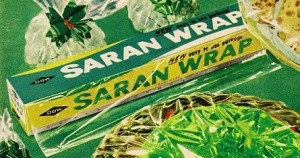 Nothing protects like Saran Wrap!